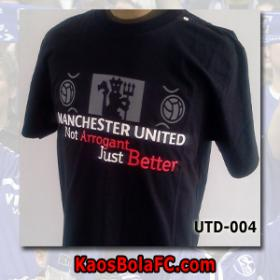 Kaos Bola Man United. Not Arogant Just Better